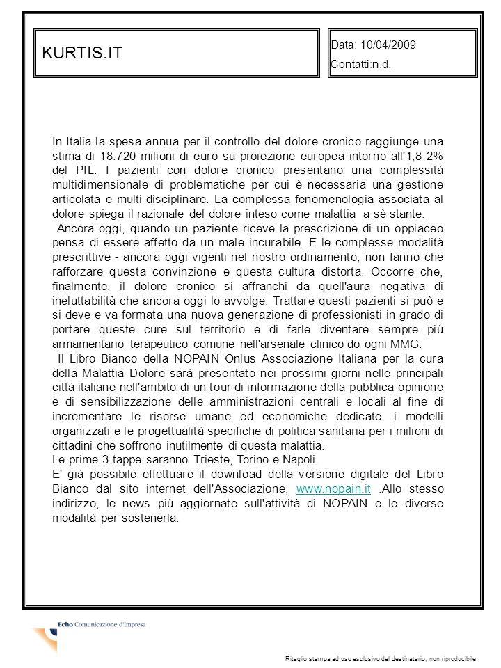 Data: 10/04/2009 Contatti:n.d. KURTIS.IT.