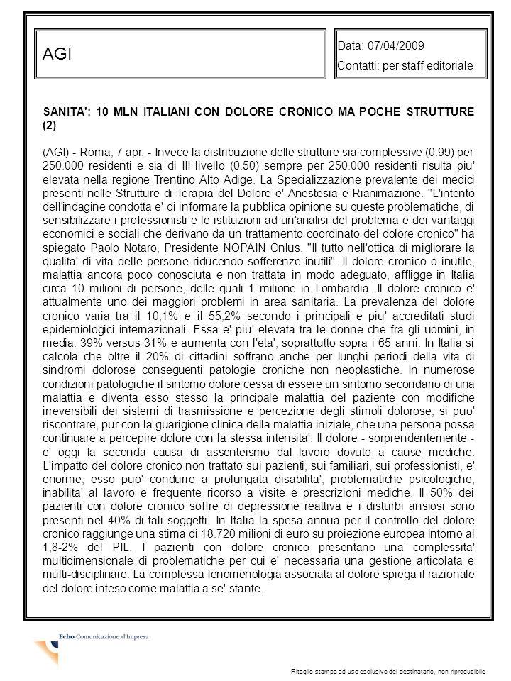 AGI Data: 07/04/2009 Contatti: per staff editoriale