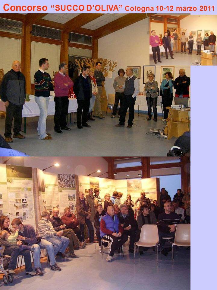 Concorso SUCCO D'OLIVA Cologna 10-12 marzo 2011