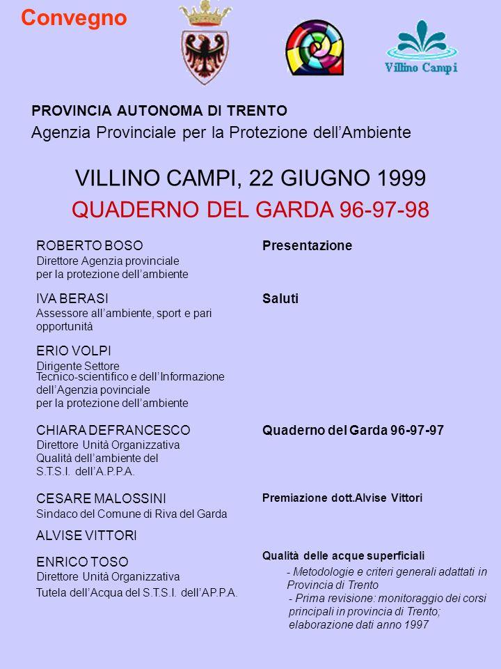Convegno VILLINO CAMPI, 22 GIUGNO 1999 QUADERNO DEL GARDA 96-97-98