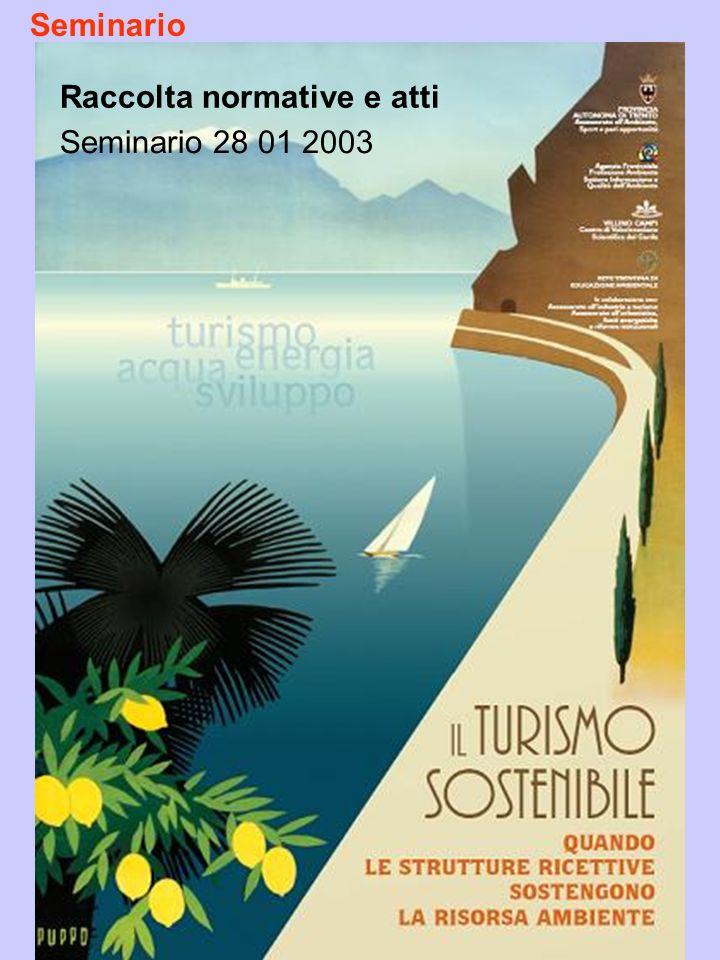 Seminario Raccolta normative e atti Seminario 28 01 2003