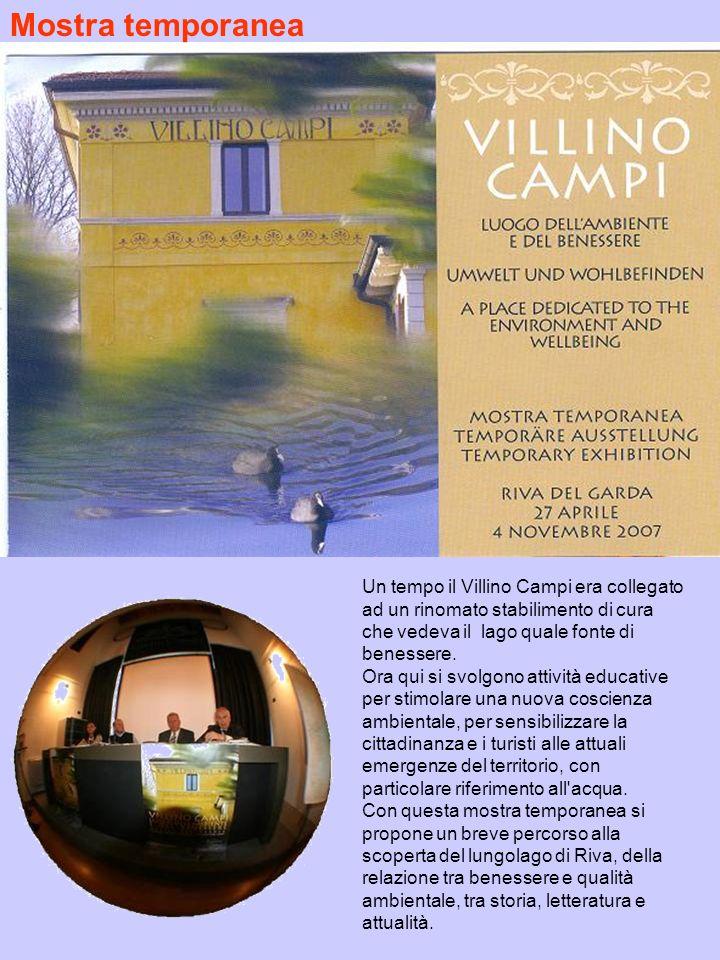 Mostra temporanea Un tempo il Villino Campi era collegato ad un rinomato stabilimento di cura che vedeva il lago quale fonte di benessere.