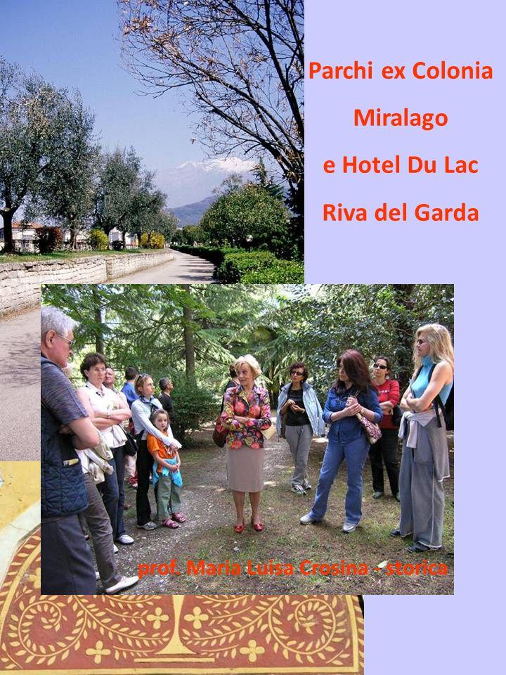 Parchi ex Colonia Miralago e Hotel Du Lac Riva del Garda