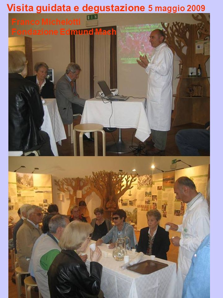 Visita guidata e degustazione 5 maggio 2009