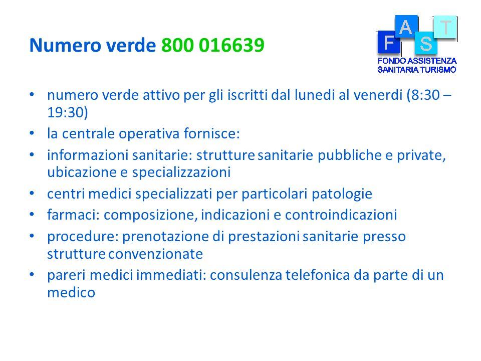Numero verde 800 016639 numero verde attivo per gli iscritti dal lunedi al venerdi (8:30 – 19:30) la centrale operativa fornisce: