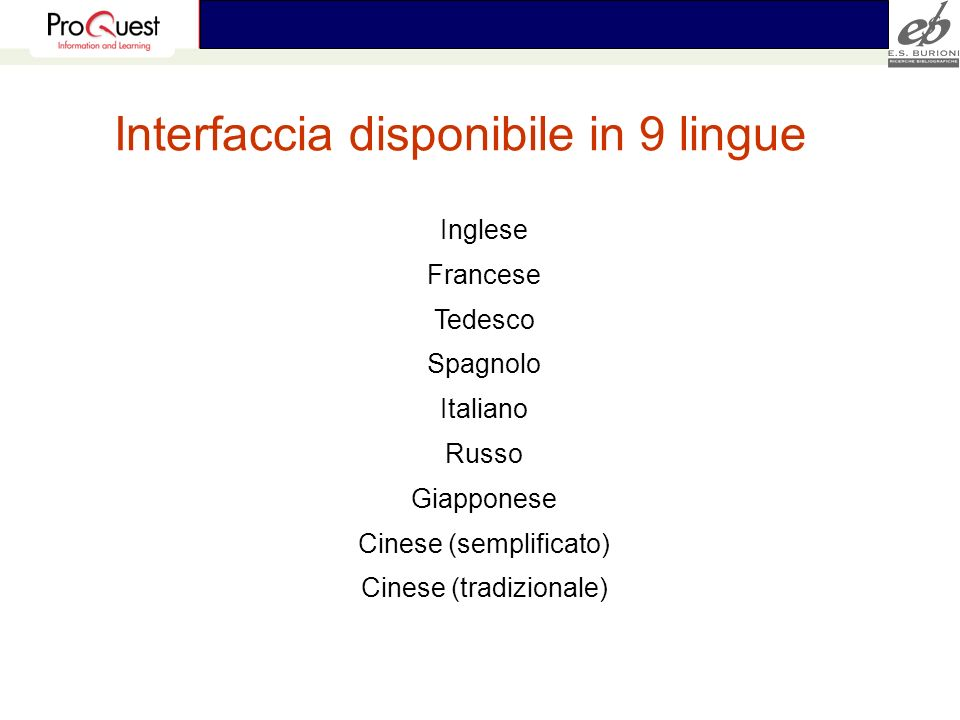 Interfaccia disponibile in 9 lingue