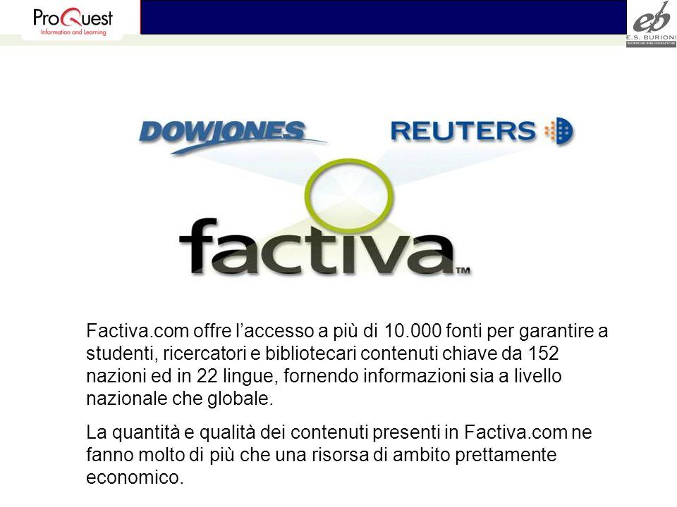Factiva. com offre l'accesso a più di 10