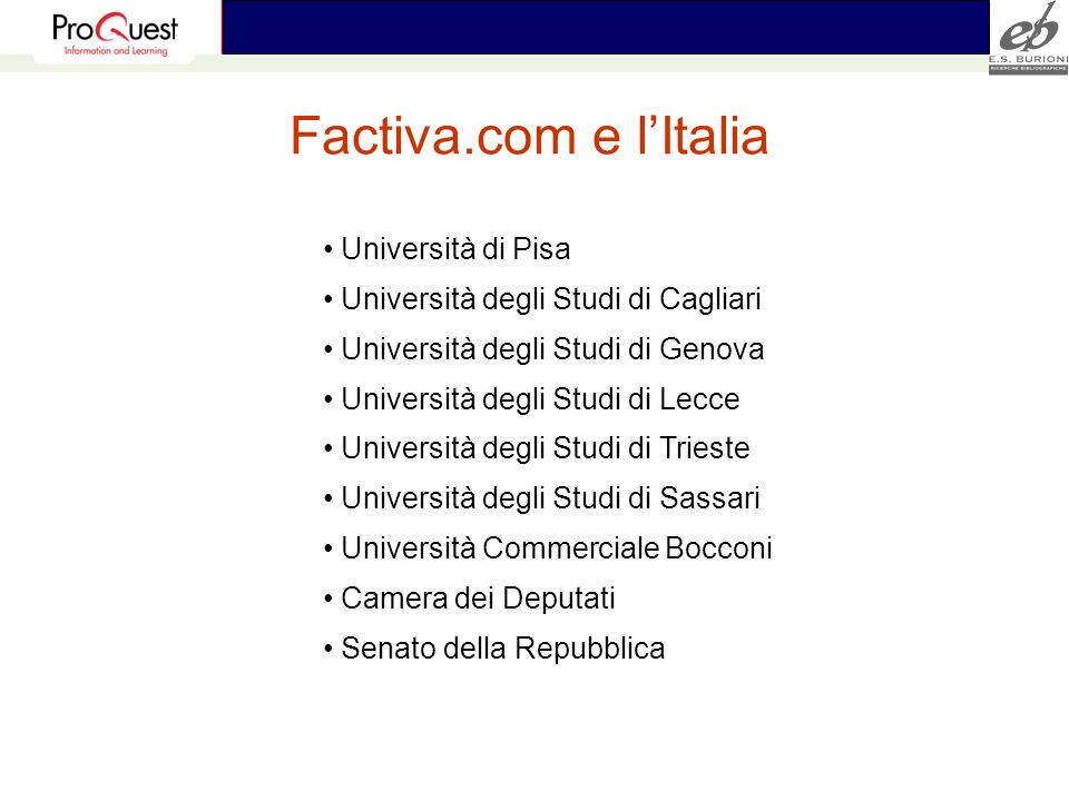 Factiva.com e l'Italia Università di Pisa