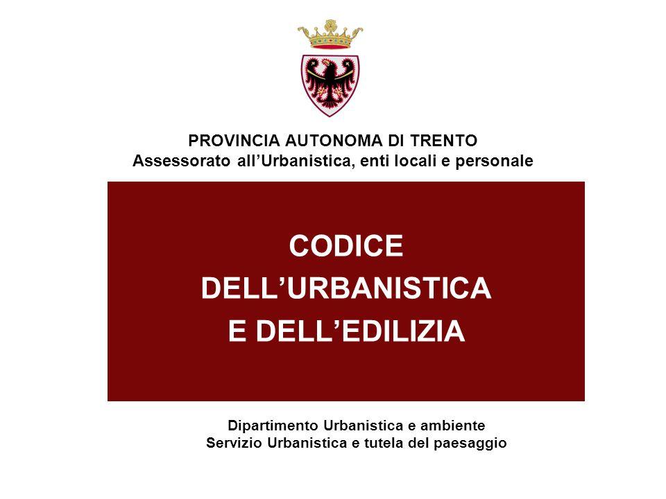 CODICE DELL'URBANISTICA E DELL'EDILIZIA