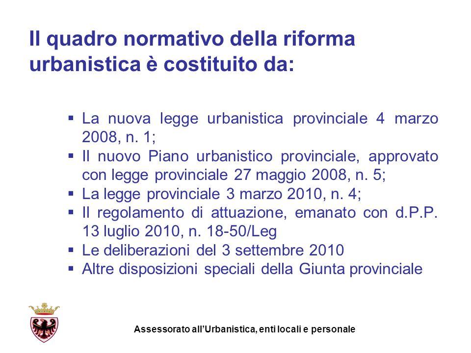 Il quadro normativo della riforma urbanistica è costituito da: