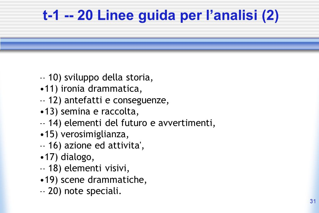 t-1 -- 20 Linee guida per l'analisi (2)