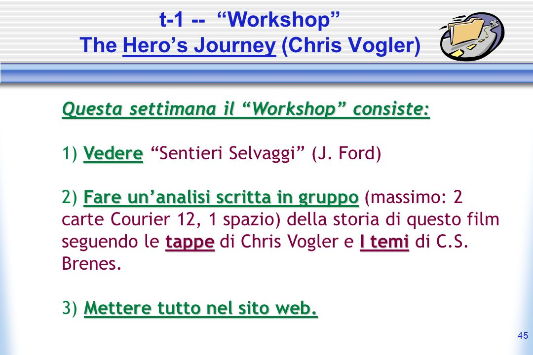 t-1 -- Workshop The Hero's Journey (Chris Vogler)