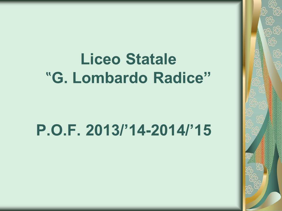 "Liceo Statale ""G. Lombardo Radice"