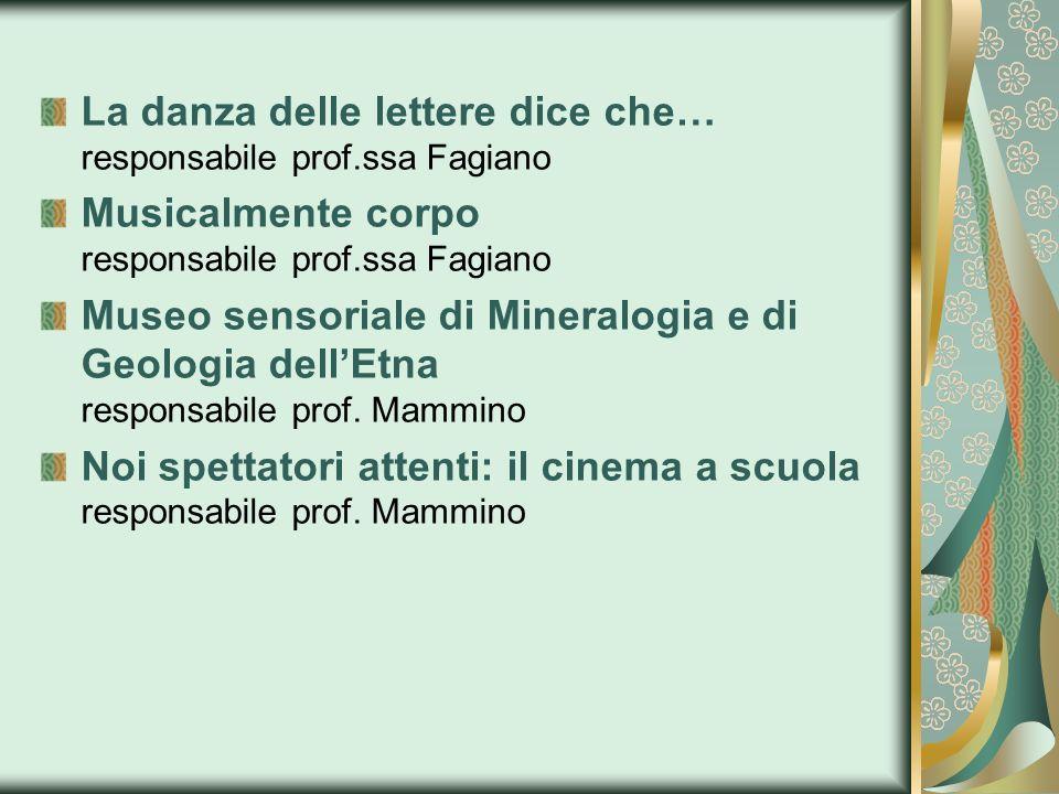 La danza delle lettere dice che… responsabile prof.ssa Fagiano