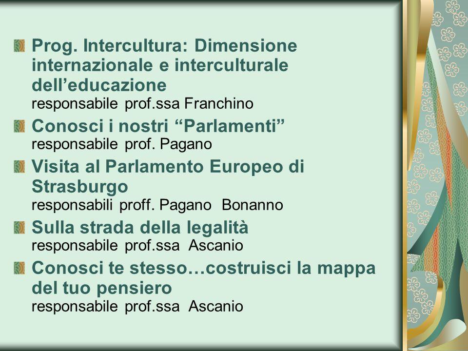 Prog. Intercultura: Dimensione internazionale e interculturale dell'educazione responsabile prof.ssa Franchino