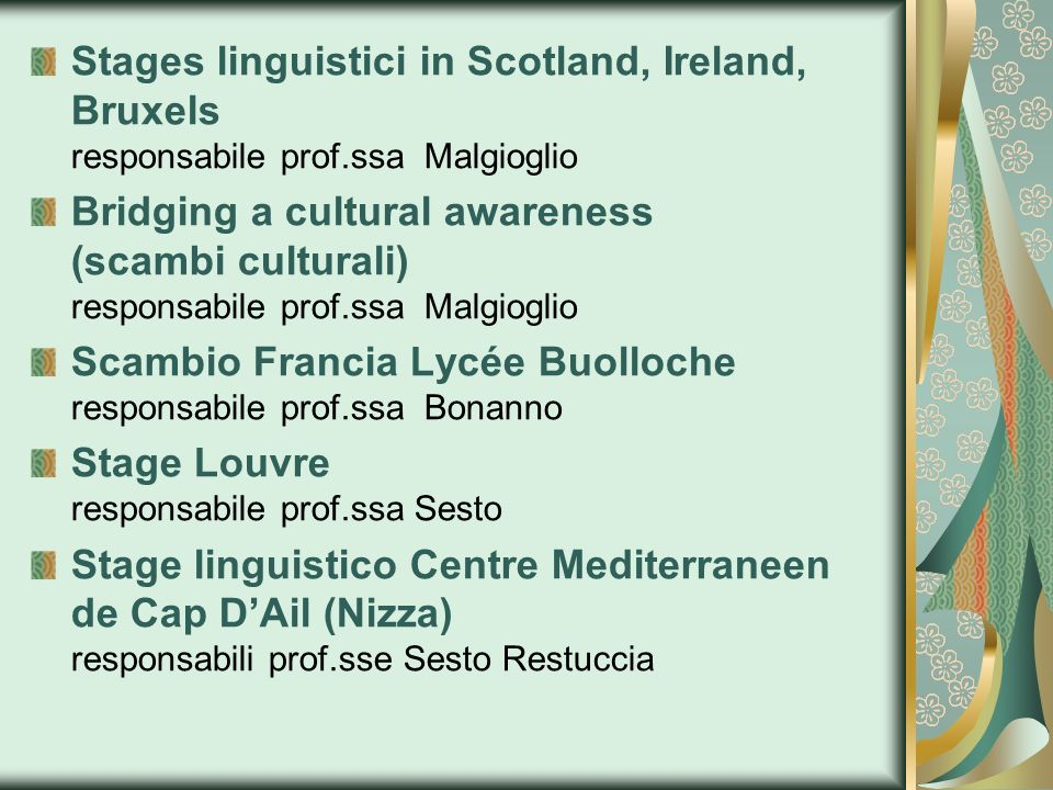 Stages linguistici in Scotland, Ireland, Bruxels responsabile prof