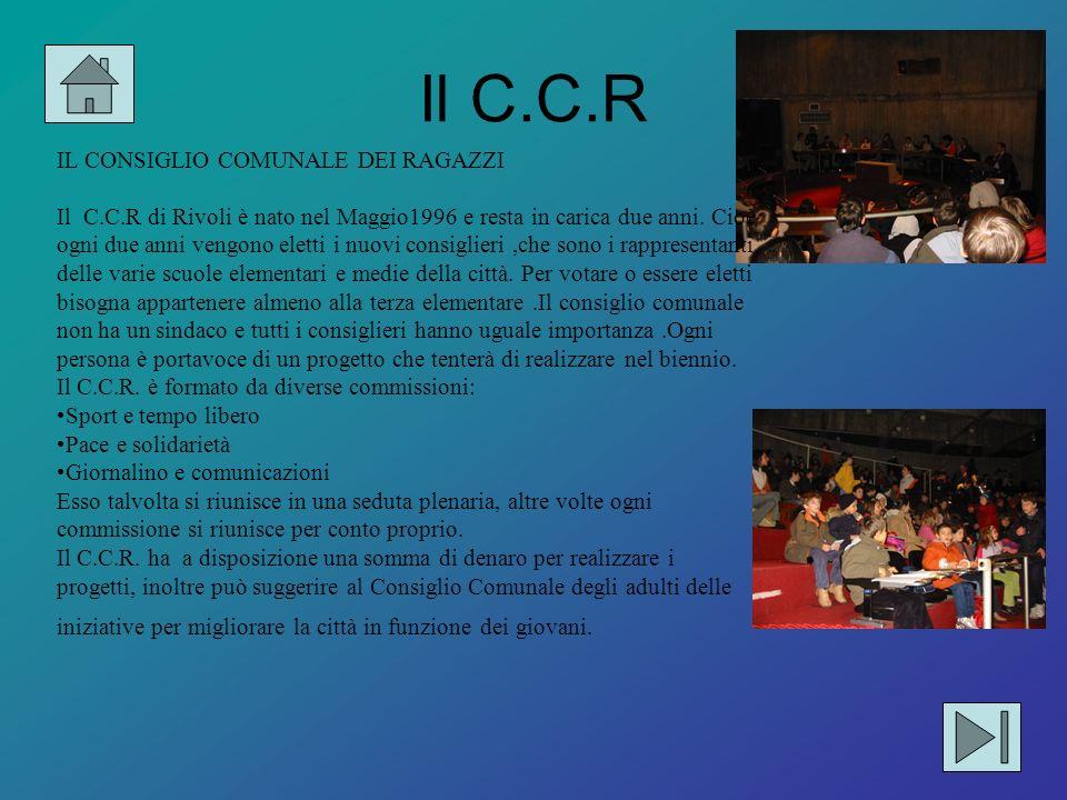 Il C.C.R IL CONSIGLIO COMUNALE DEI RAGAZZI