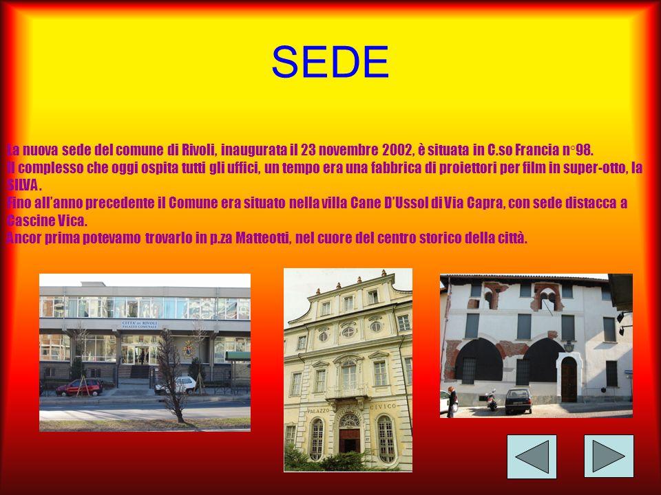 SEDE La nuova sede del comune di Rivoli, inaugurata il 23 novembre 2002, è situata in C.so Francia n°98.