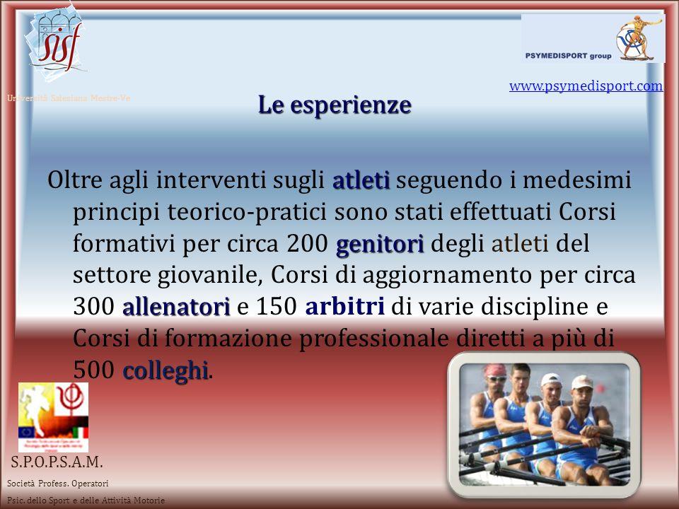 www.psymedisport.com Le esperienze. Università Salesiana Mestre-Ve.
