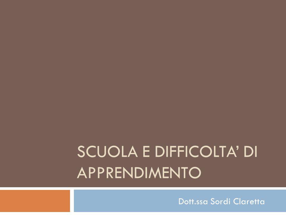 SCUOLA E DIFFICOLTA' DI APPRENDIMENTO