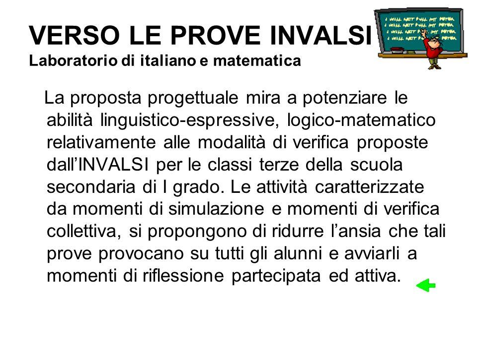 VERSO LE PROVE INVALSI Laboratorio di italiano e matematica