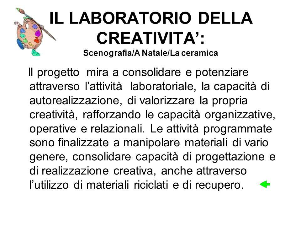 IL LABORATORIO DELLA CREATIVITA': Scenografia/A Natale/La ceramica