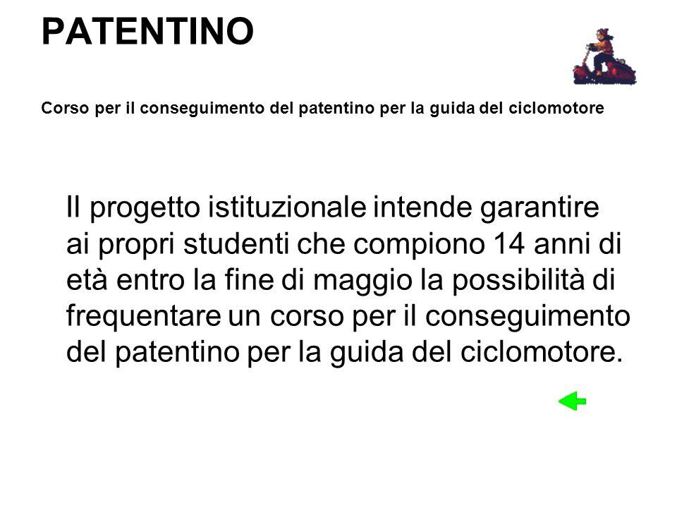 PATENTINO Corso per il conseguimento del patentino per la guida del ciclomotore