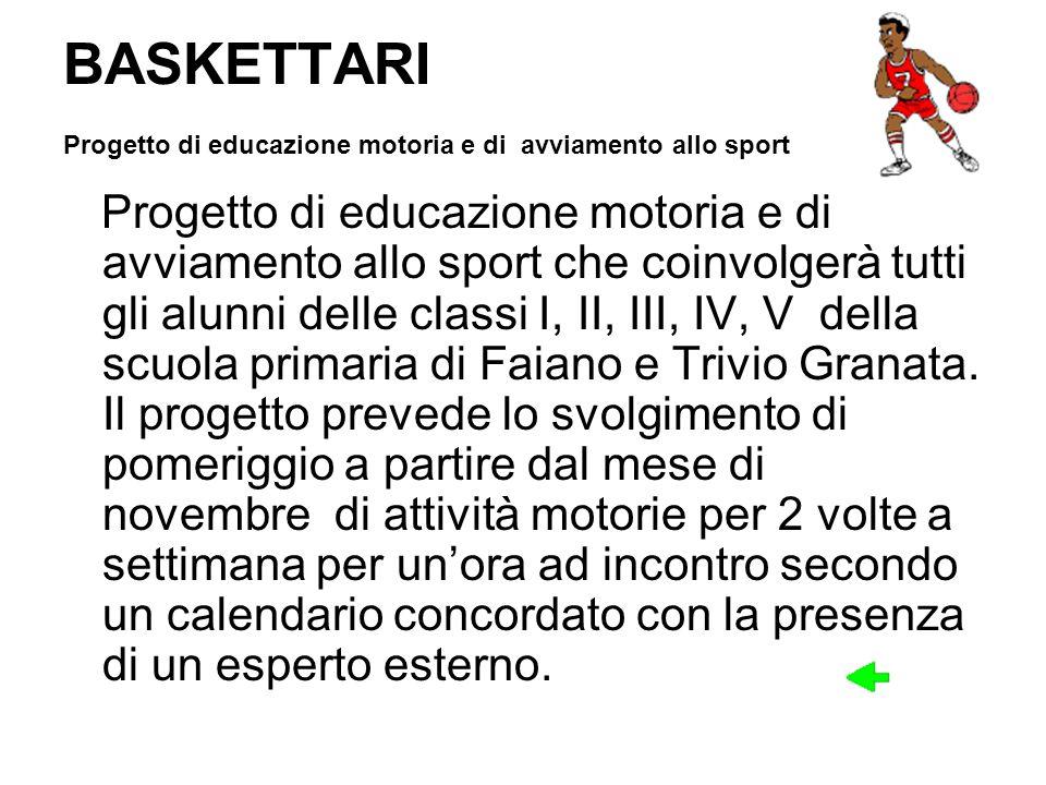 BASKETTARI Progetto di educazione motoria e di avviamento allo sport