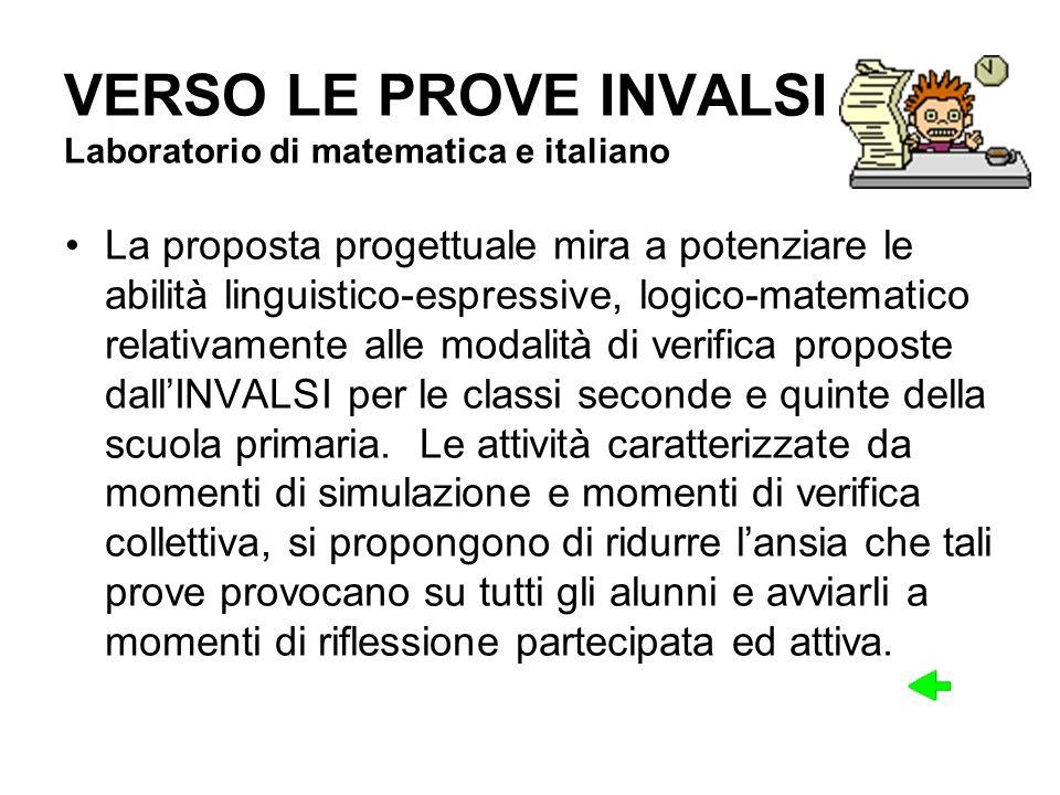 VERSO LE PROVE INVALSI Laboratorio di matematica e italiano