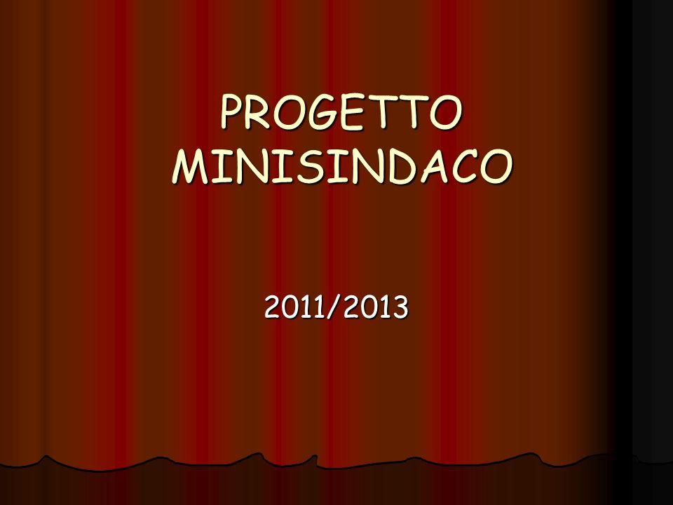 PROGETTO MINISINDACO 2011/2013
