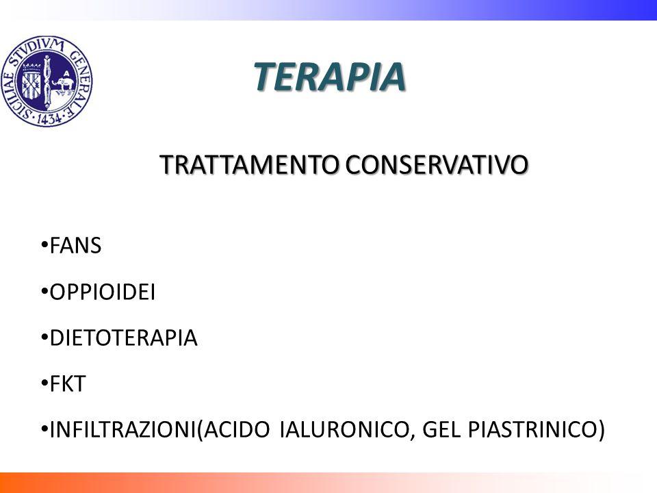 TERAPIA TRATTAMENTO CONSERVATIVO FANS OPPIOIDEI DIETOTERAPIA FKT