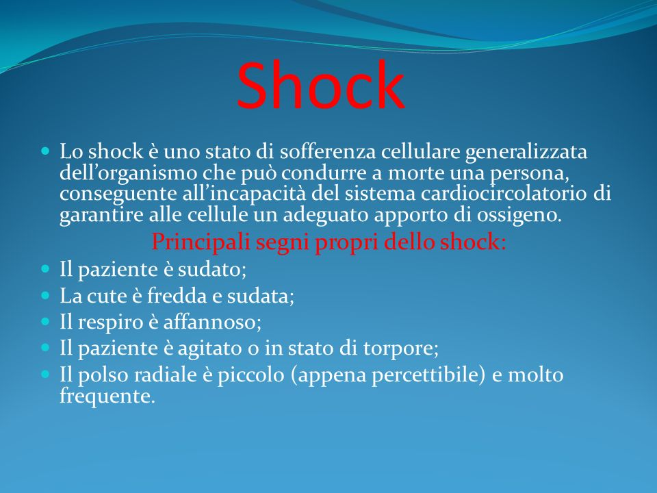 Principali segni propri dello shock: