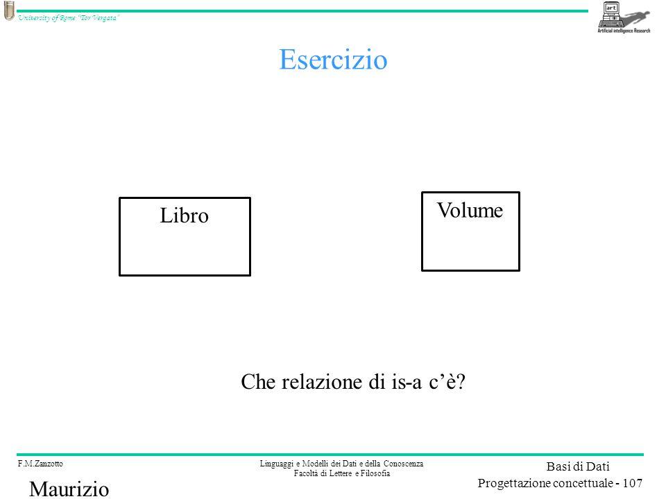 Esercizio Volume Libro Che relazione di is-a c'è Maurizio Lenzerini