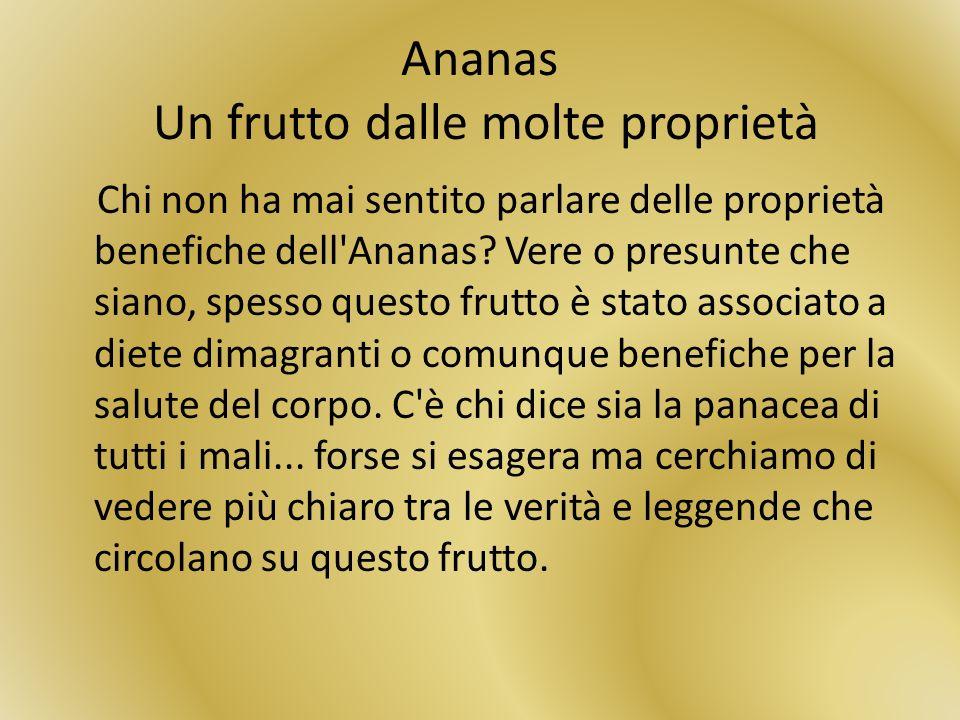 Ananas Un frutto dalle molte proprietà