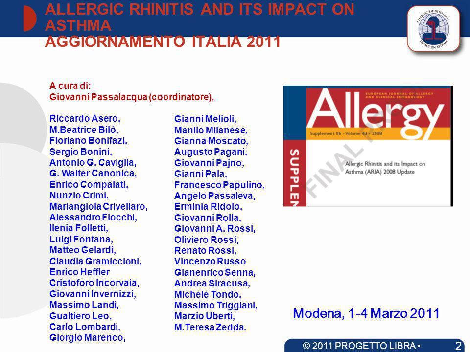 ALLERGIC RHINITIS AND ITS IMPACT ON ASTHMA AGGIORNAMENTO ITALIA 2011