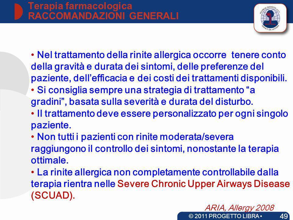 Terapia farmacologica RACCOMANDAZIONI GENERALI