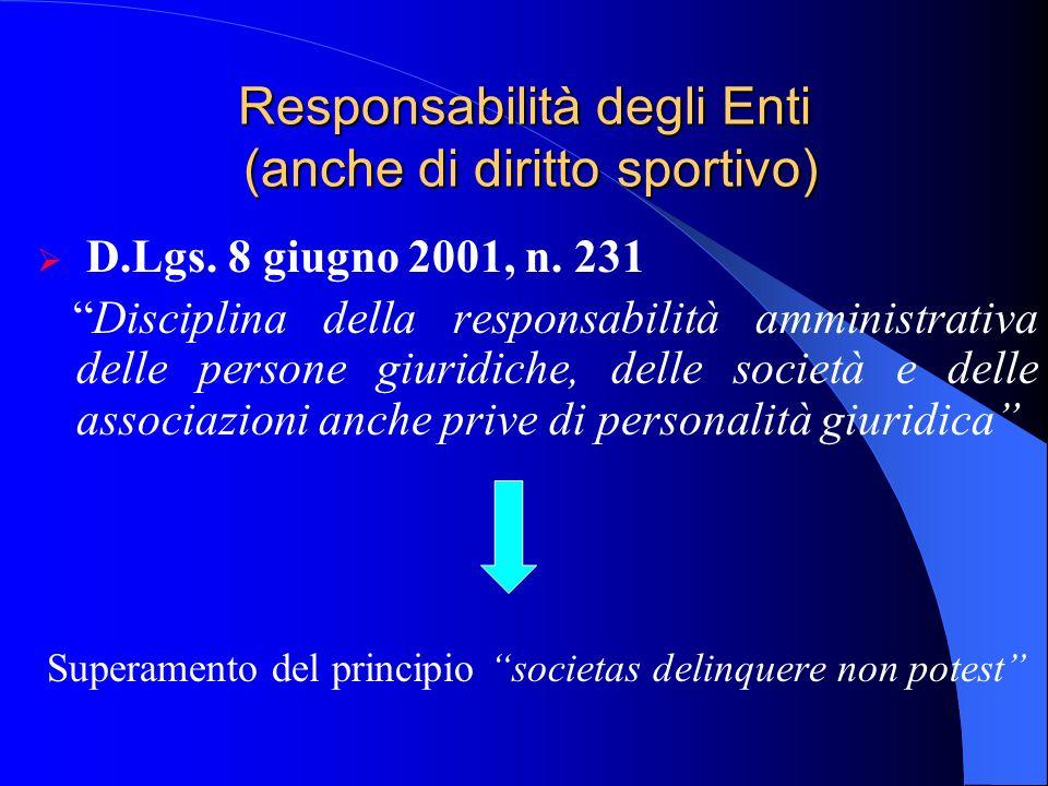 Responsabilità degli Enti (anche di diritto sportivo)