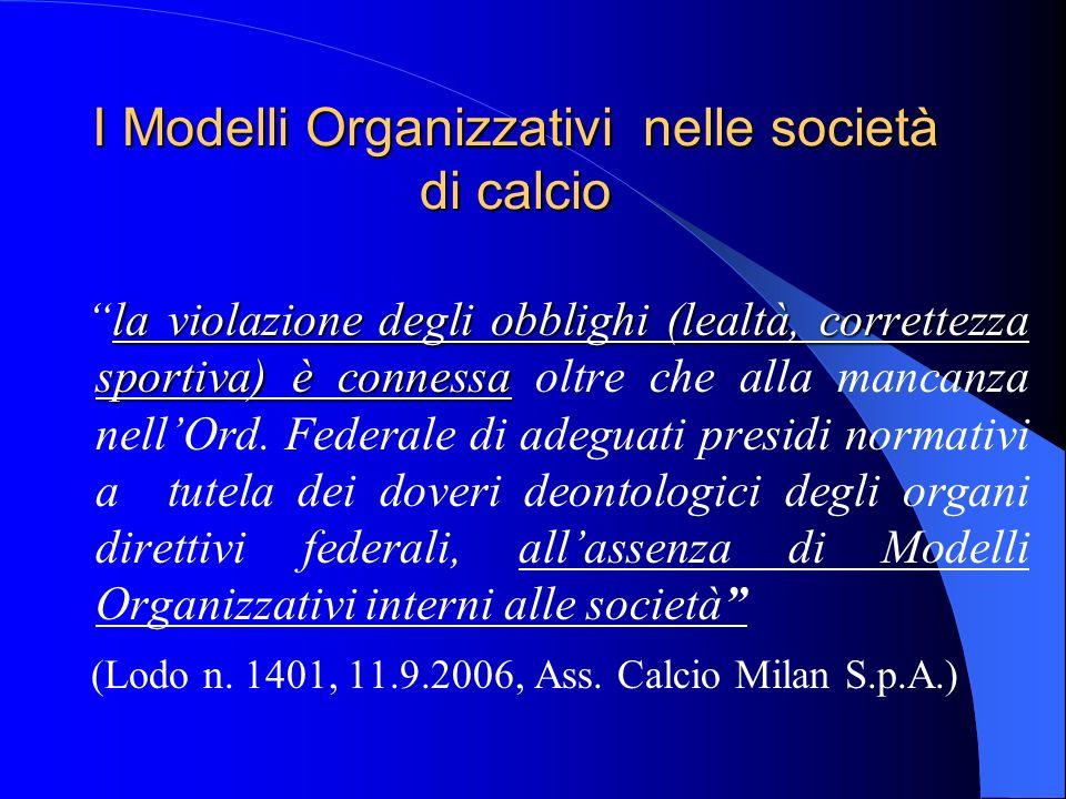 I Modelli Organizzativi nelle società di calcio