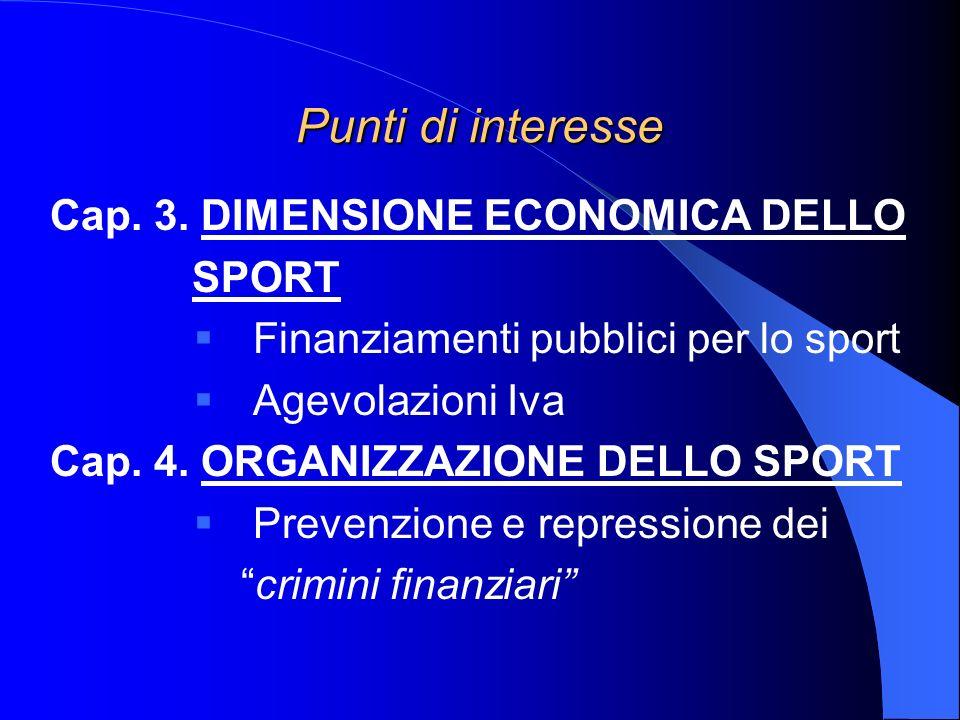Punti di interesse Cap. 3. DIMENSIONE ECONOMICA DELLO SPORT
