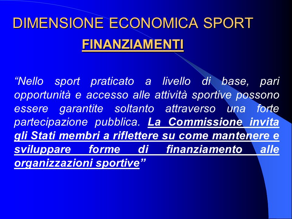DIMENSIONE ECONOMICA SPORT FINANZIAMENTI