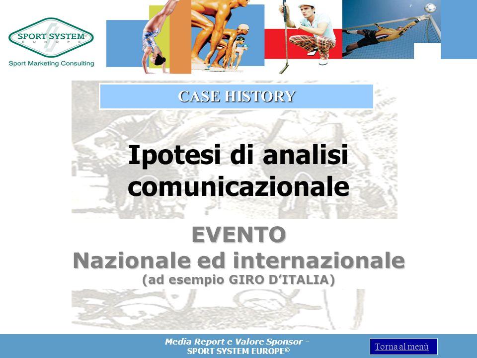EVENTO Nazionale ed internazionale (ad esempio GIRO D'ITALIA)
