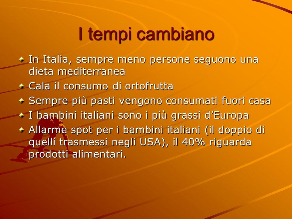 I tempi cambiano In Italia, sempre meno persone seguono una dieta mediterranea. Cala il consumo di ortofrutta.