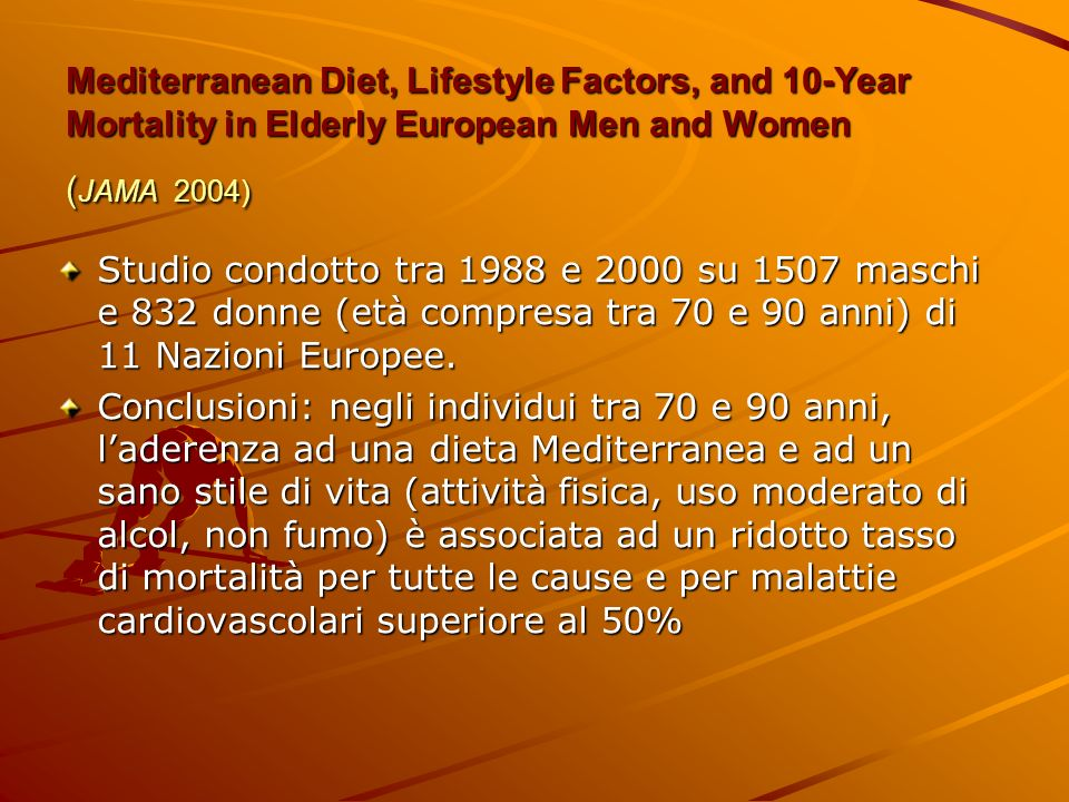 Mediterranean Diet, Lifestyle Factors, and 10-Year Mortality in Elderly European Men and Women (JAMA 2004)