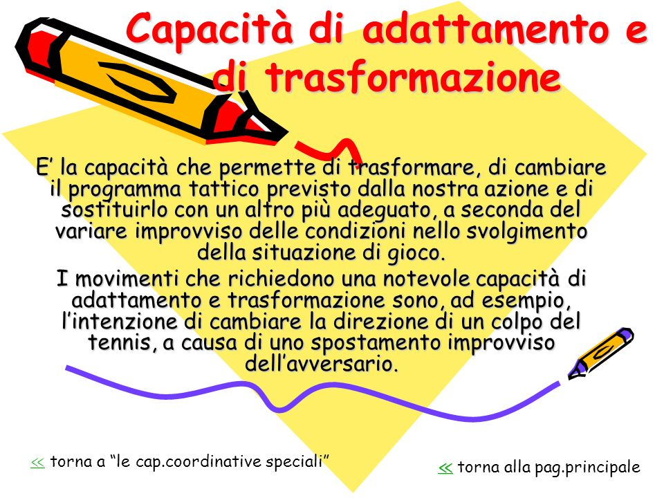 Capacità di adattamento e di trasformazione