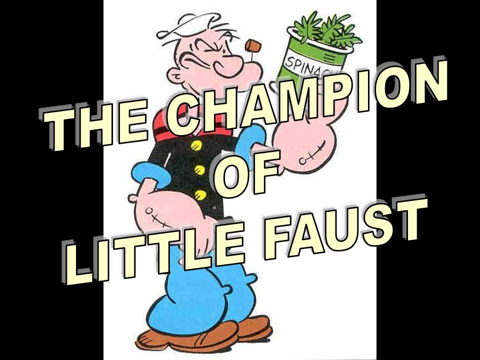 THE CHAMPION OF LITTLE FAUST