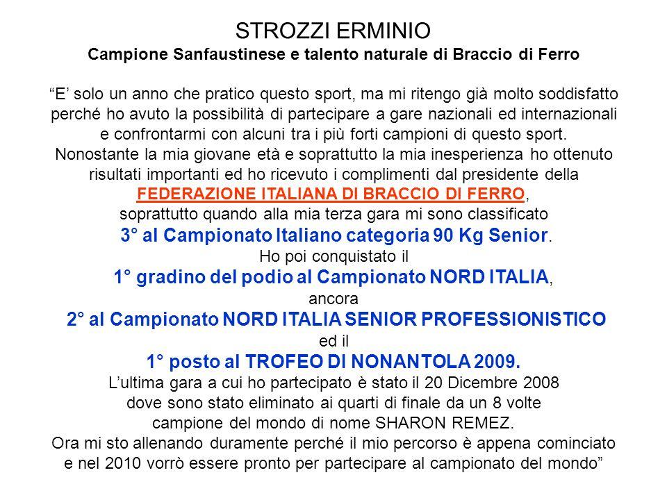STROZZI ERMINIO 1° gradino del podio al Campionato NORD ITALIA,