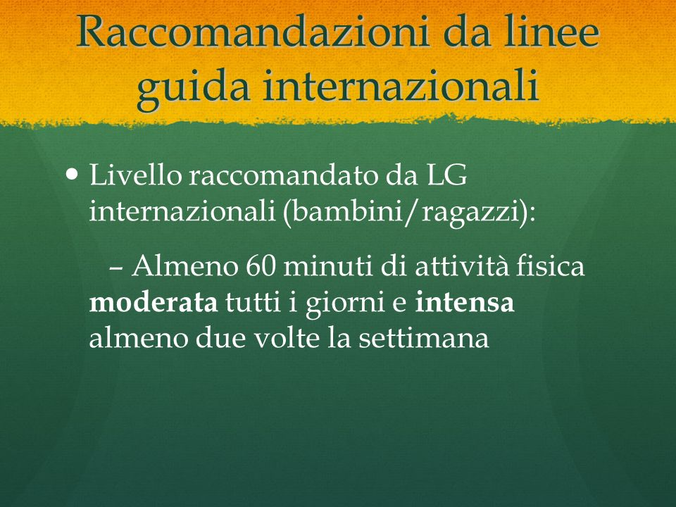 Raccomandazioni da linee guida internazionali