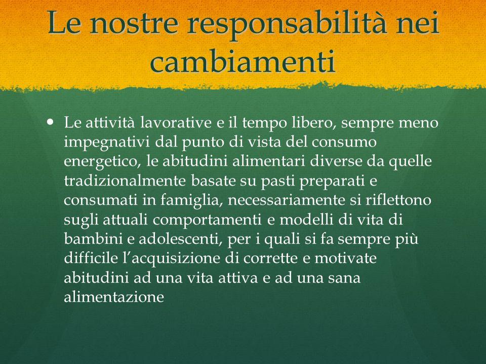 Le nostre responsabilità nei cambiamenti