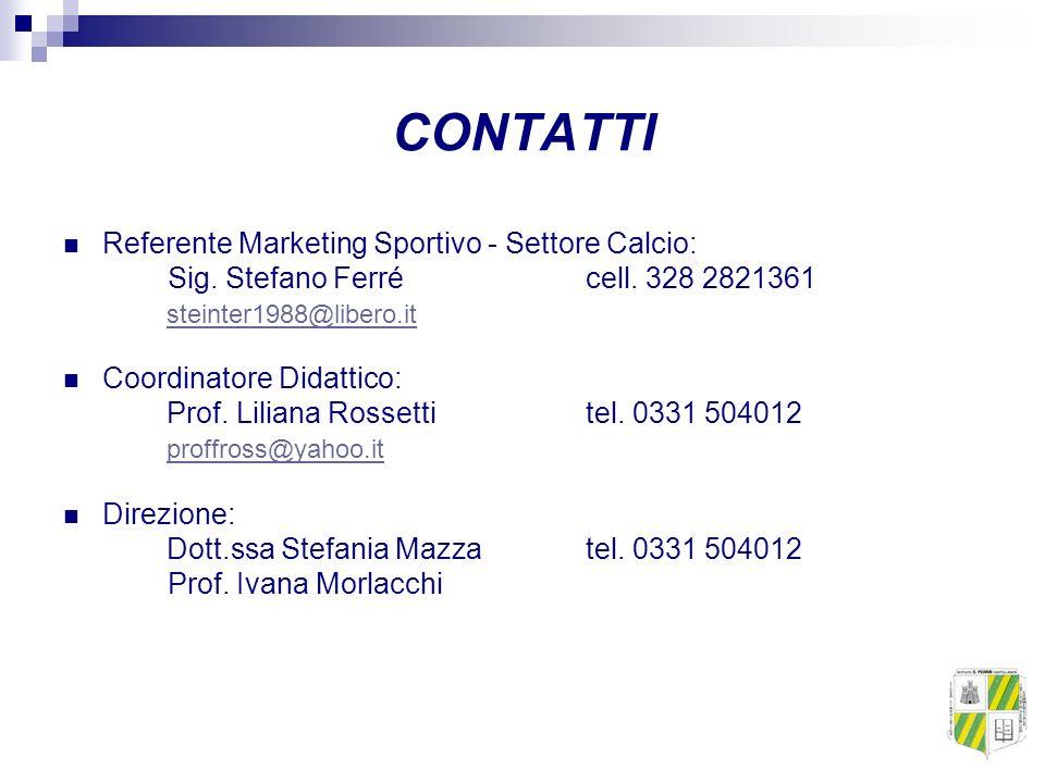 CONTATTI Referente Marketing Sportivo - Settore Calcio: