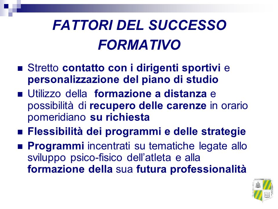 FATTORI DEL SUCCESSO FORMATIVO